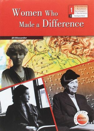WOMEN WHO MADE A DIFFERENCE 1ºBACHILLER BURLINGTON ACTIVITY READERS