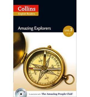 AMAZING EXPLORERS (COLLINS ENGLISH READERS LEVEL 3)