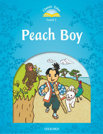 CLASSIC TALES LEVEL 1. PEACH BOY: PACK 2ND EDITION