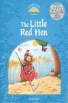 CLASSIC TALES LEVEL 1. THE LITTLE RED HEN: PACK 2ND EDITION