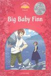 CLASSIC TALES LEVEL 2. BIG BABY FINN: PACK 2ND EDITION