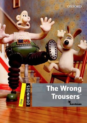 THE WRONG TROUSERS - DOMINOES 1