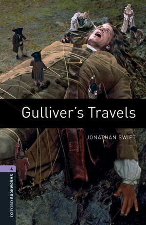 OXFORD BOOKWORMS LIBRARY 4: GULLIVER'S TRAVELS DIGITAL PACK (3RD EDITION)