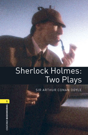 OXFORD BOOKWORMS LIBRARY 1. SHERLOCK HOLMES TWO PLAYS MP3 PACK