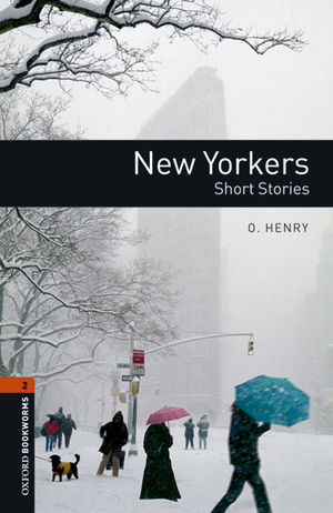 OXFORD BOOKWORMS 2. NEW YORKERS - SHORT STORIES MP3 PACK