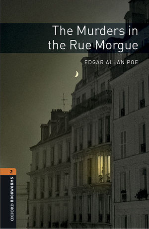 OXFORD BOOKWORMS LIBRARY 2. THE MURDERS IN THE RUE MORGUE MP3 PACK