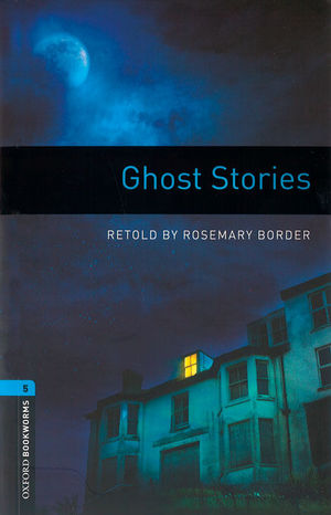 OXFORD BOOKWORMS 5. GHOST STORIES MP3 PACK
