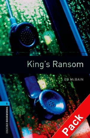 OXFORD BOOKWORMS. STAGE 5: KING'S RANSOM CD PACK EDITION 08
