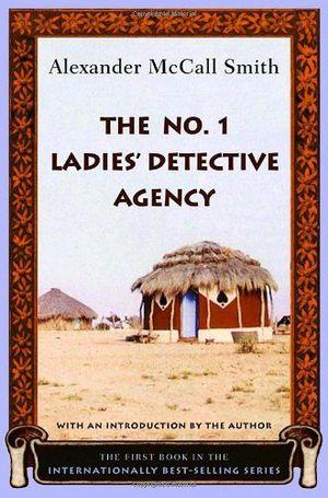 THE NUMBER 1 LADIES' DETECTIVE AGENCY