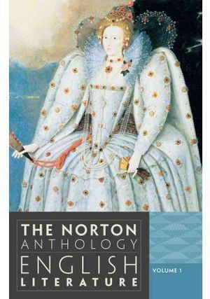 THE NORTON ANTHOLOGY. ENGLISH LITERATURE VOL. I