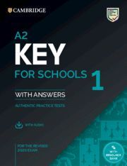 A2 KEY FOR SCHOOLS 1 FOR REVISED EXAM FROM 2020. STUDENT'S BOOK WITH ANSWERS WIT