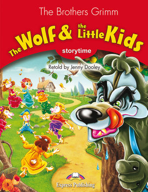 THE WOLF & THE LITTLE KIDS