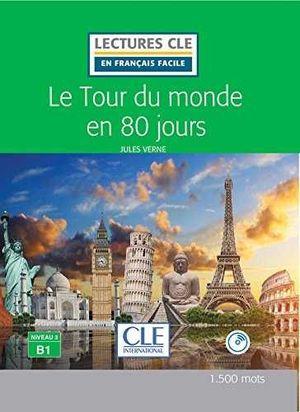 LE TOUR DU MONDE EN 80 JOURS. NIVEAU 3. AVEC CD