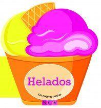HELADOS. LAS MEJORES RECETAS