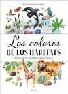 LOS COLORES DE LOS HABITATS