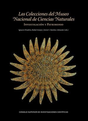 LAS COLECCIONES DEL MUSEO NACIONAL DE CIENCIAS NATURALES: INVESTIGACIÓN Y PATRIM