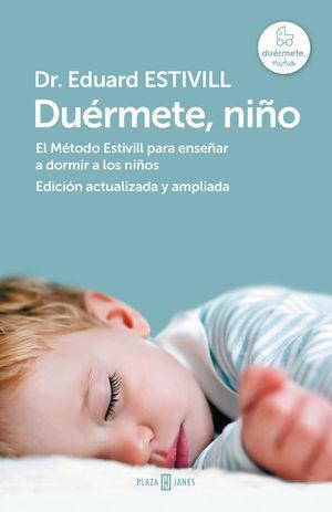 DUÉRMETE, NIÑO (ED. ACTUALIZADA Y AMPLIA