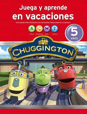 CHUGGINGTON. CUADERNO DE VACACIONES 5 AÑ