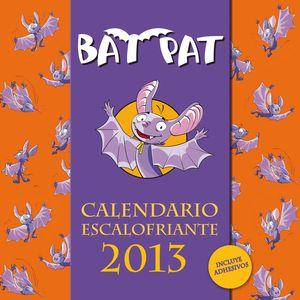 BAT PAT. CALENDARIO ESCALOFRIANTE 2013
