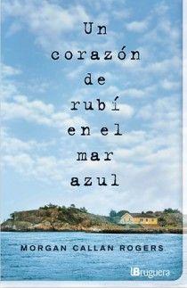 CORAZON DE RUBÍ EN EL MAR AZUL, UN