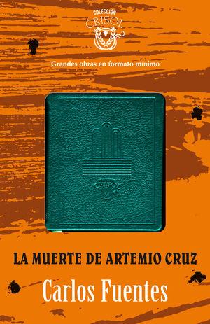 LA MUERTE DE ARTEMIO CRUZ CRISOLIN 2012