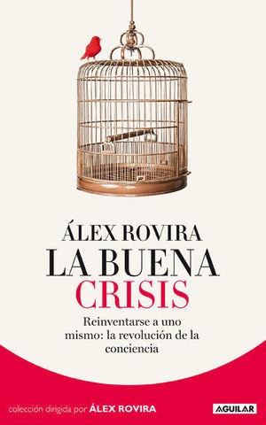 LA BUENA CRISIS 2012