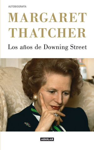 LOS AÑOS DE DOWNING STREET  (THE DOWNING STREET YEARS)