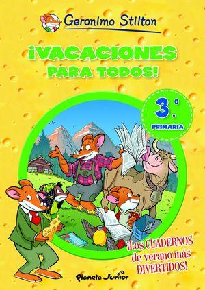 ¡VACACIONES PARA TODOS! 3º PRIMARIA
