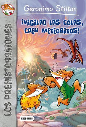 GS LOS PREHISTORRATONES 2. ¡VIGILAD LAS COLAS, CAEN METEORITOS!
