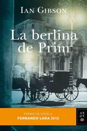 LA BERLINA DE PRIM. PREMIO FERNANDO LARA 2012