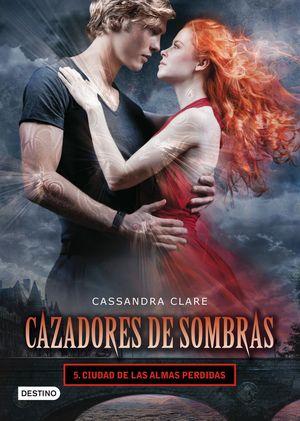 CAZADORES SOMBRAS 5. CIUDAD DE LAS ALMAS PERDIDAS
