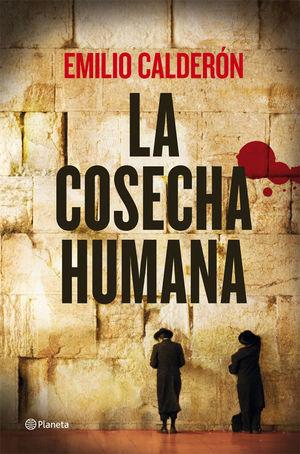 LA COSECHA HUMANA