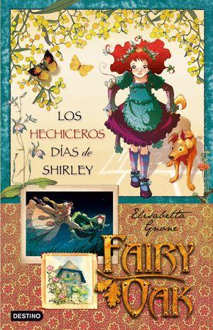 FAIRY OAK - LOS HECHICEROS DIAS DE SHIRLEY