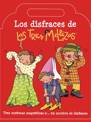 LOS DISFRACES DE LAS TRES MELLIZAS