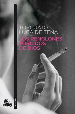 LOS RENGLONES TORCIDOS DE DIOS AUSTRAL