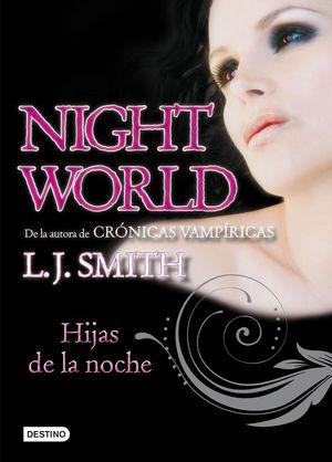 HIJAS DE LA NOCHE (NIGHT WORLD 1)