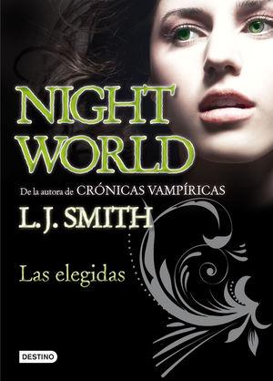LAS ELEGIDAS (NIGHTWORLD 2)