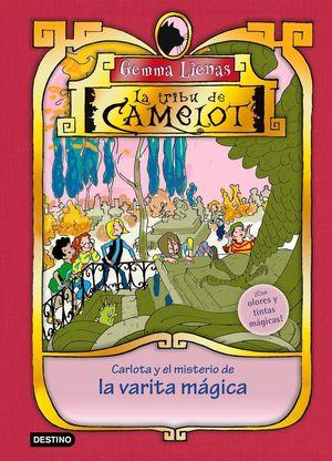 TDCE2. LA TRIBU DE CAMELOT. CARLOTA  Y EL MISTERIO DE LA VARITA MÁGICA