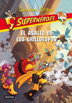 SUPERHEROES GS 3. EL ASALTO DE LOS GRILLOS-TOPOS