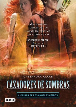 CAZADORES DE SOMBRA 4. LA CIUDAD DE LOS ÁNGELES CAÍDOS