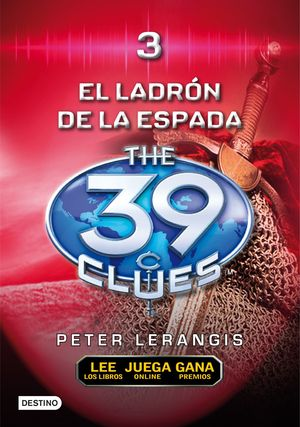 39 CLUES 3 EL LADRÓN DE ESPADAS