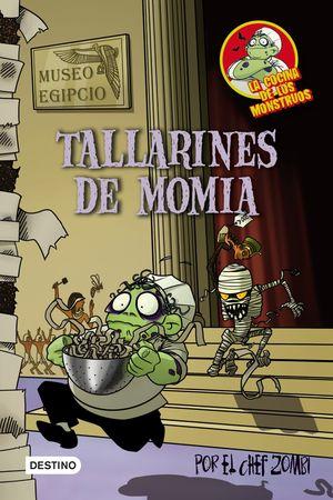 LA COCINA DE LOS MONSTRUOS 2. TALLARINES DE MOMIA