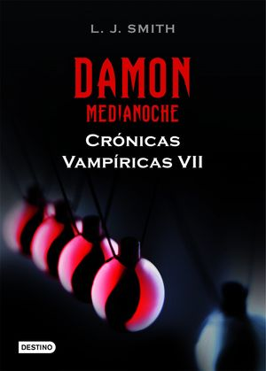 Damon. Medianoche (Crónicas Vampíricas VII)