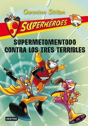 SUPERMETOMENTODO CONTRA LOS TRES TERRIBLES