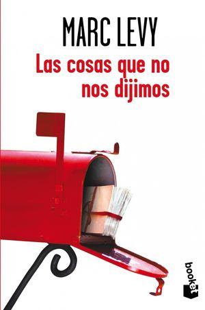 LAS COSAS QUE NO NOS DIJIMOS (Bolsillo 2011)