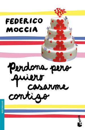 PERDONA PERO QUIERO CASARME CONTIGO (bolsillo 2011)