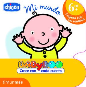 CHICCO. MI MUNDO (+6 MESES)