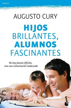 Hijos brillantes, alumnos fascinantes (Bolsillo 2011)
