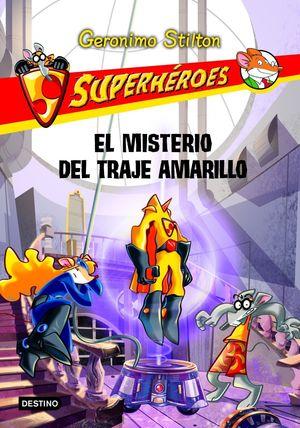 El misterio del traje amarillo : Superhéroes 6