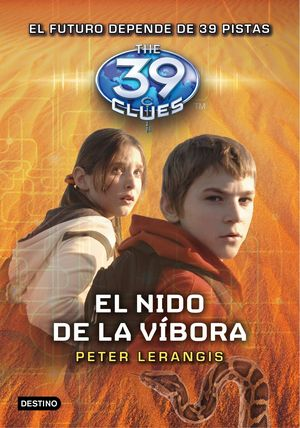 THE 39 CLUES 7. EL NIDO DE LA VÍBORA